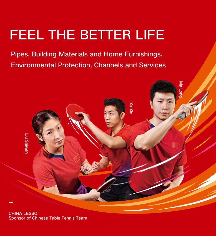 Feel the better Life- China Lesso, Sponsor of Chinese Table Tennis Team