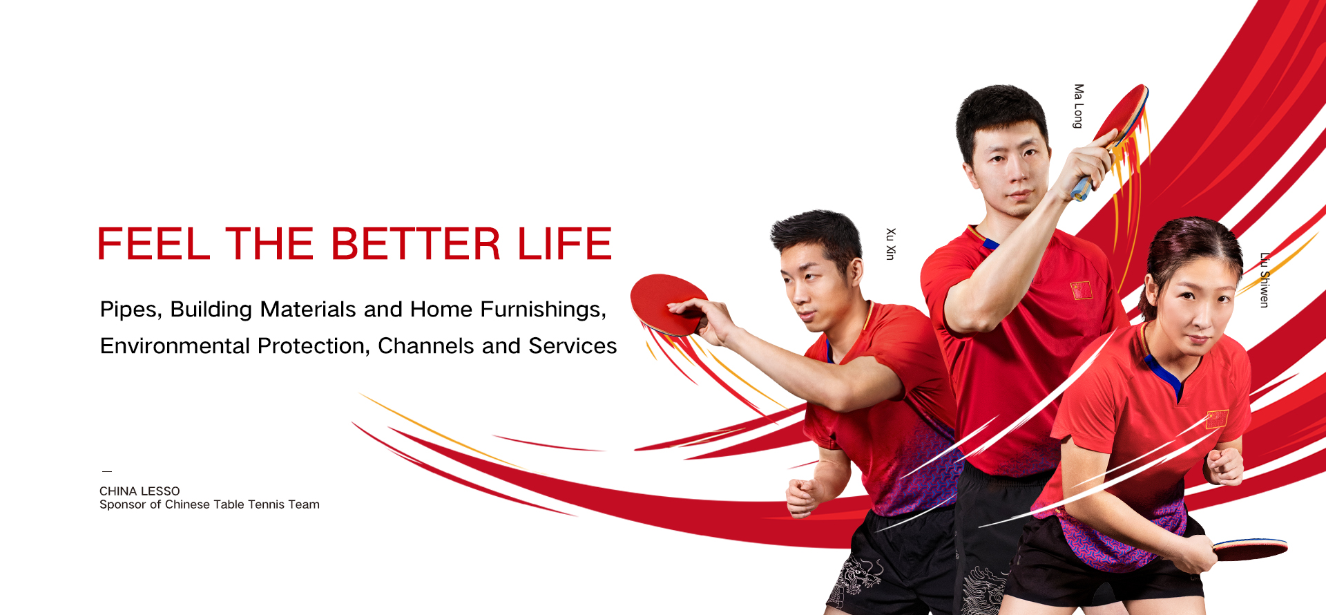Lesso Feel the better Life- China Lesso, Sponsor of Chinese Table Tennis Team