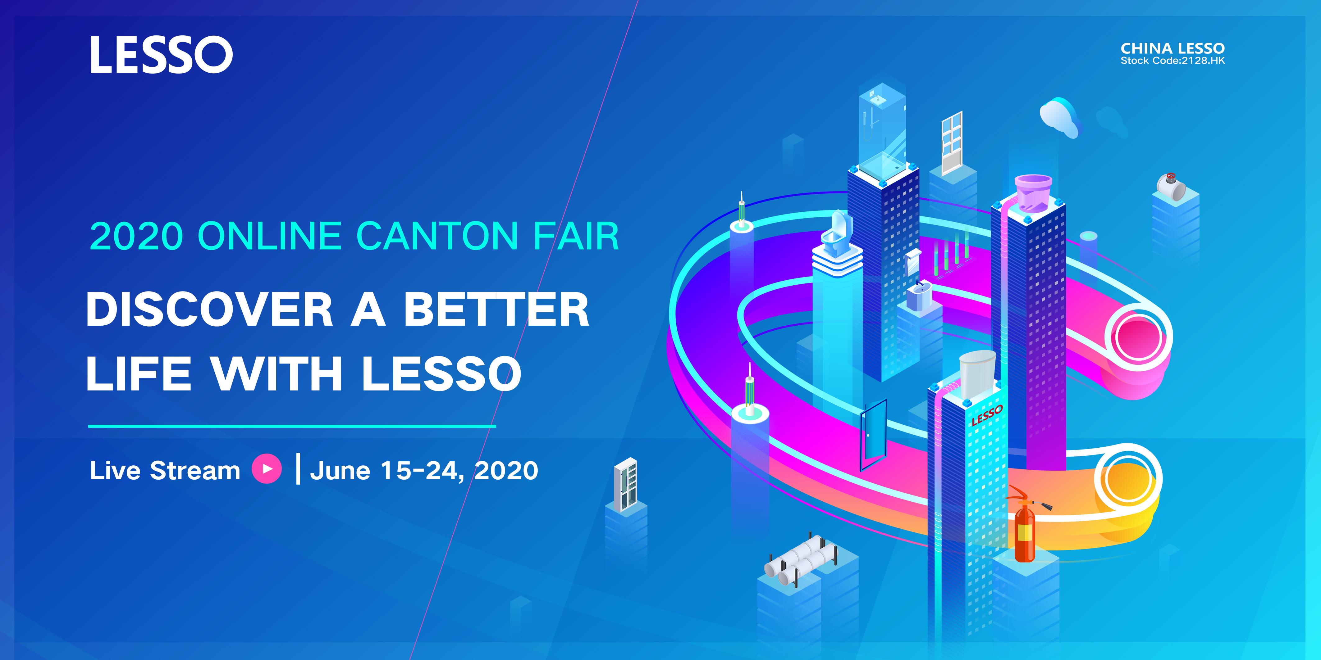 Lesso 2020 LESSO ONLINE CANTON FAIR